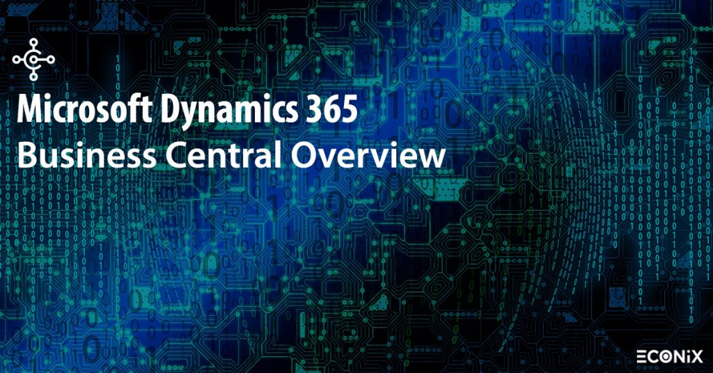 microsoft Dynamics 365 Business Central Overview - Econix blog-1